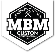 MBM Custom Construction